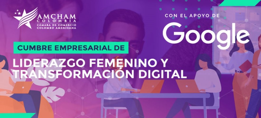 Cumbre Empresarial de Liderazgo Femenino y Transformación Digital